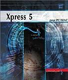 Xpress 5 pour PC/MAC