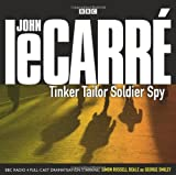 Tinker Tailor Soldier Spy: BBC Radio 4 Full-Cast Dramatisation by John le Carr?? (2010-01-07)