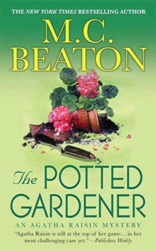 The Potted Gardener: An Agatha Raisin Mystery (Agatha Raisin Mysteries Book 3) (Cottage Gardener The)