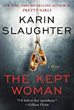 Book cover image for The Kept Woman: A Novel (Will Trent)
