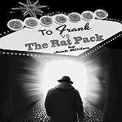 Frank vs. the Rat Pack: Frankenstein, King of the Dead, Book 2.5 | Josh Hilden