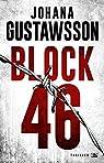 Emily Roy et Alexis Castells, tome 1 : Block 46 par Gustawsson