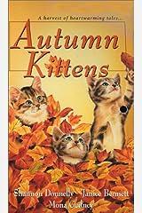 Autumn Kittens (Zebra Regency Romance) Mass Market Paperback