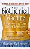 The BioChemical Machine, Eleonora De Lennart, 0972432701