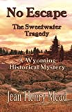 img - for No Escape: The Sweetwater Tragedy book / textbook / text book