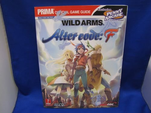 Wild Arms: Alter Code F Guide