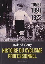 Histoire du cyclisme professionnel - Tome 1
