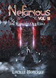 Nefarious Volume Three: The World is Our Exile