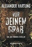 Vor deinem Grab (Ein Jan-Tommen-Thriller 2) (kindle edition)