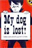 My Dog Is Lost!, Ezra Jack Keats, 0613150198