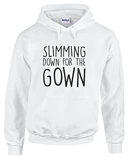 Slimming Down For The Gown Hoodie Imprimé Amazonfr Vêtements Et