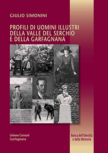 Profili di uomini illustri della Valle del Serchio e della Garfagnana  (Banca dell Identità 26b1d6ba04d