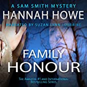 Family Honour: The Sam Smith Mystery Series, Book 7 | Hannah Howe
