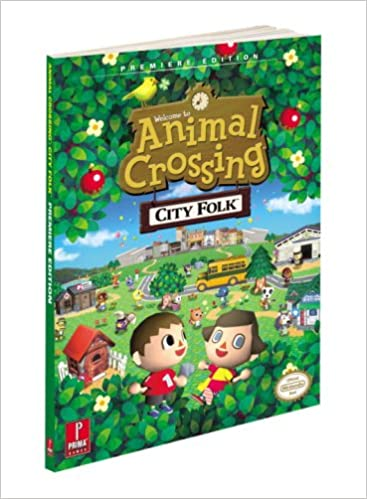 Animal Crossing City Folk: Prima Official Game Guide (Prima