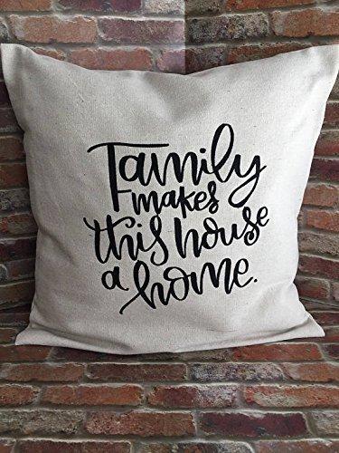 Family Makes This House a Home Pillowcase, Family Pillow Cov