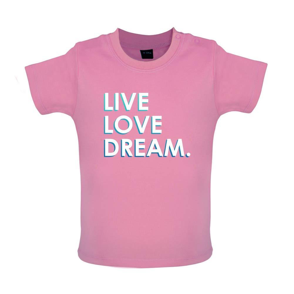 8 Colours 3-24 Months Live Love Dream Baby T-Shirt