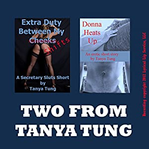 Two from Tanya: Two Explicit Erotica Stories Audiobook