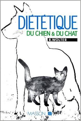 Télécharger en ligne Diététique du chien et du chat pdf