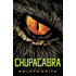 Chupacabra (Cryptid Hunters Book 3)