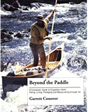 Beyond The Paddle:Canoeists Guide
