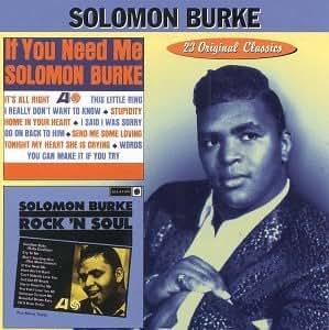 Solomon Burke If You Need Me Rock N Soul Amazon Com