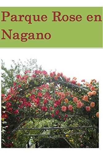 Descargar Libro Parque Rose En Nagano Misato Nakamoto