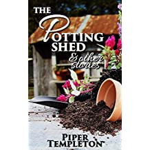 The Potting Shed and Other Stories