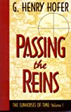 img - for Passing the Reins (Sunhorses of Time) book / textbook / text book