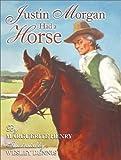 Justin Morgan Had a Horse, Marguerite Henry, 0689852797