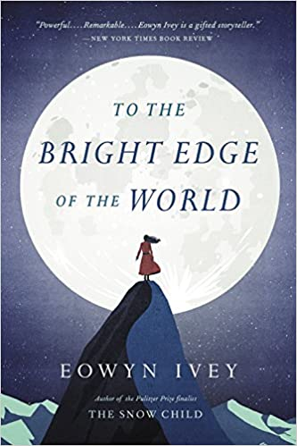 To the Bright Edge of the World book cover