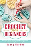 Crochet For Beginners: A Complete Step By Step