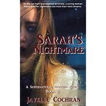 Sarah's Nightmare (A Supernatural Uprising Novel) (Volume 3)