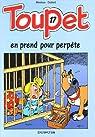 Toupet, tome 17 : Toupet en prend pour perpète par Blesteau