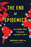 #2: The End of Epidemics: The Looming Threat to Humanity and How to Stop It