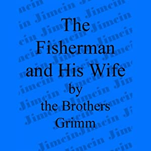 The Fisherman and His Wife Audiobook