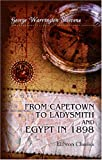 From Capetown to Ladysmith and Egypt In 1898, Steevens, George Warrington, 0543875644