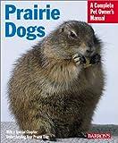 Prairie Dogs, Sharon Lynn Vanderlip, 0764121030