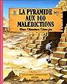 La pyramide aux 100 malédictions par Bizien