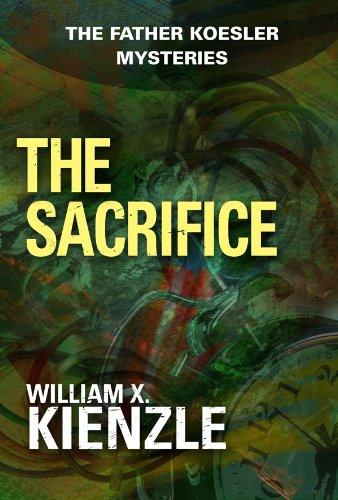 The Sacrifice: The Father Koesler Mysteries: Book 23