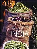 The Food of India, Priya Wickramasinghe and Carol Selva Rajah, 1552853705
