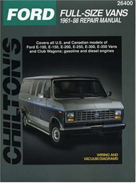 [DHAV_9290]  Ford Full-Size Vans, 1961-88 (Chilton Total Car Care Series Manuals):  Chilton: 9780801989780: Amazon.com: Books | 1988 Ford E 350 Wiring Diagram |  | Amazon.com