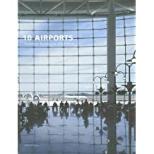 10 Airports: Fentress Bradburn Architects