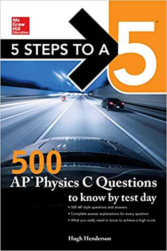 Amazon 5 steps to a 5 500 ap physics c questions to know by amazon 5 steps to a 5 500 ap physics c questions to know by test day ebook hugh henderson kindle store fandeluxe Images