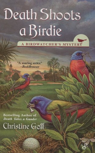 Death Shoots a Birdie (Birdwatcher's Mysteries)