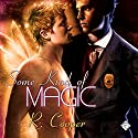 Some Kind of Magic: Being(s) in Love, Book 1 Audiobook by R. Cooper Narrated by Ron Herczig