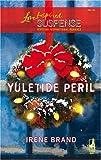 Yuletide Peril, Irene Brand, 0373442289