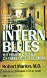 The Intern Blues, Robert Marion, 0449218988