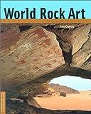 World Rock Art (Conservation & Cultural Heritage)