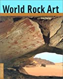 img - for World Rock Art (Conservation & Cultural Heritage) book / textbook / text book