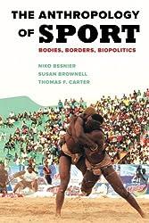 The Anthropology of Sport: Bodies, Borders, Biopolitics